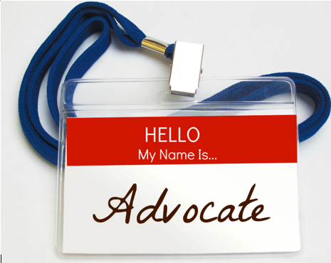 Be an advocate!