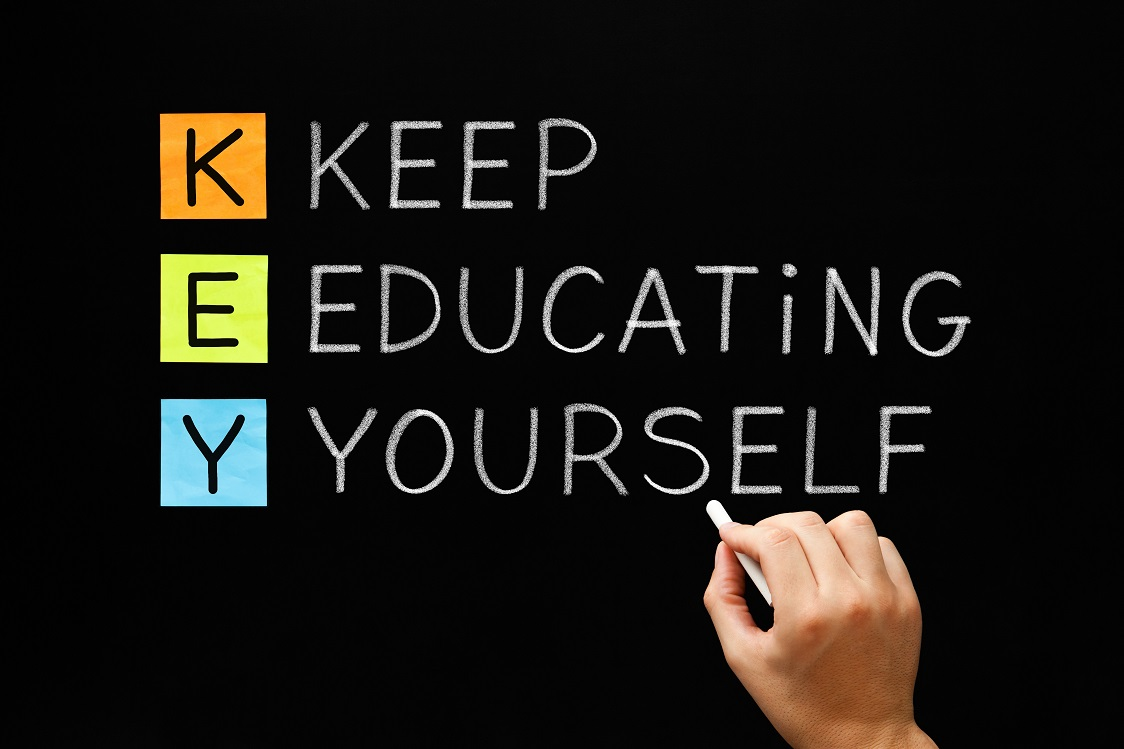 Keep Educating Yourself Graphic