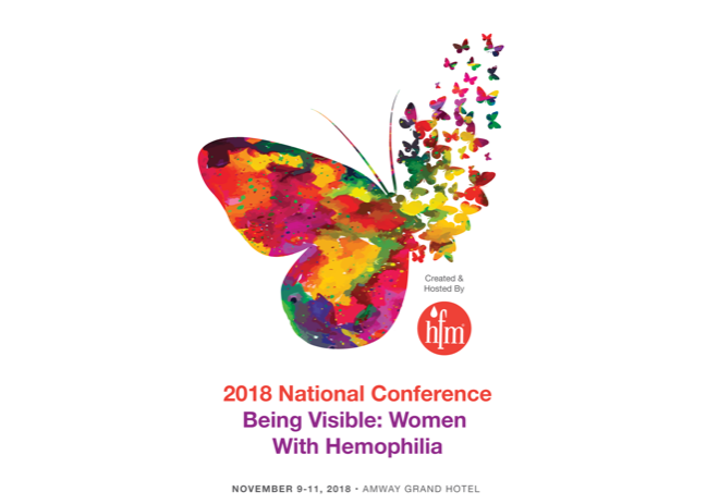 2018 National Conference: Being Visible: Women with Hemophilia logo and image of a butterfly