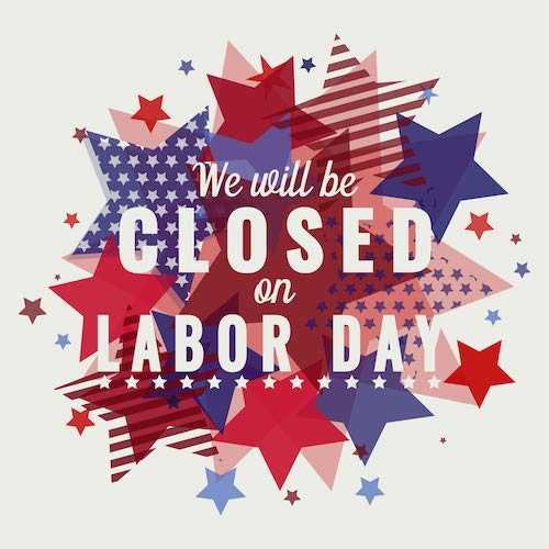 Closed for Labor Day text over flag