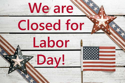 Closed Labor Day 2021